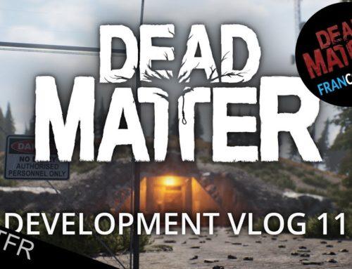 [FR] DeadMatter DevVlog #11 VOSTFR