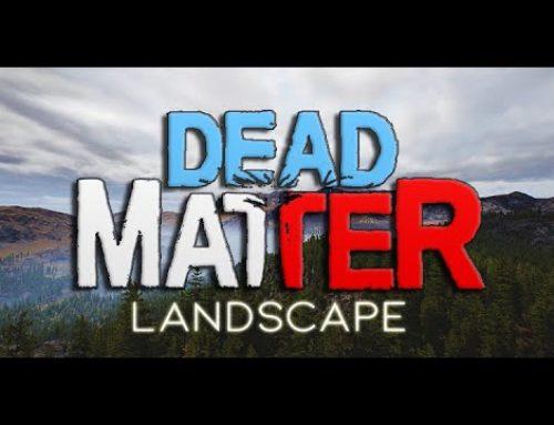 DEAD MATTER – LANDSCAPE