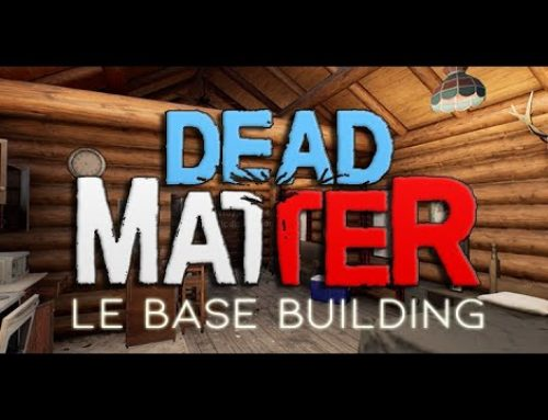 DEAD MATTER – Le Base Building